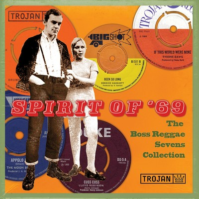 0f3bdbf22a Various Artists - Spirit of '69: The Boss Reggae Sevens Collection 7