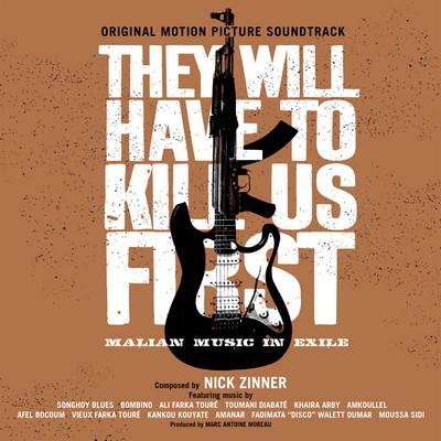 c69491761 Transgressive Records announce the soundtrack to the acclaimed film, 'They  Will Have To Kill Us First'. The first original soundtrack recording ...